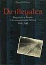 De illegalen: Illegaliteit in Twente & het aangrenzende Salland, 1940-1945