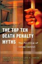 The Top Ten Death Penalty Myths