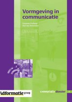 Communicatie Dossier 7 - Vormgeving in communicatie