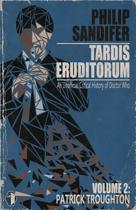 Tardis Eruditorum - An Unauthorized Critical History of Doctor Who Volume 2