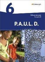 P.A.U.L. D. (Paul) 6. Schülerbuch. Differenzierende Ausgabe. Realschulen und Gemeinschaftsschulen. Baden-Württemberg