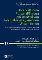Interkulturelle Personalfuehrung am Beispiel von international agierenden Unternehmen