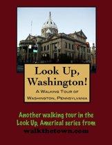 A Walking Tour of Washington, Pennsylvania