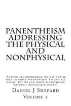 Panentheism Addressing the Physical and nonPhysical