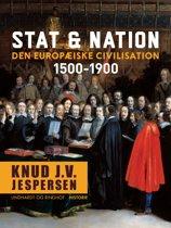 Stat & nation. Den europæiske civilisation 1500-1900