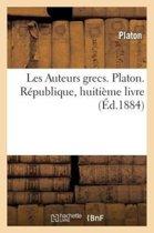 Les Auteurs Grecs. Platon. R publique, Huiti me Livre