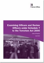 Examining officers and review officers under section 7 to the Terrorism Act 2000