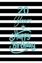 20 years happy birthday: funny and cute blank lined journal Notebook, Diary, planner Happy 20th twentyth Birthday Gift for twenty year old daug
