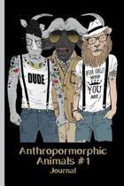 Anthropomorphic Animals #1 Journal