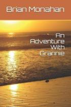 An Adventure with Grannie