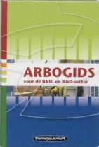 Arbogids voor de B&U- en A&O-sector