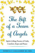 The Gift of a Team of Angels