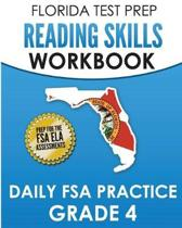 Florida Test Prep Reading Skills Workbook Daily FSA Practice Grade 4