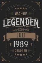 Wahre Legenden wurden im Juli 1989 geboren