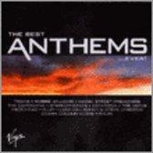 Best Anthems...Ever!