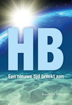 HB, een nieuwe tijd breekt aan - het boek - Nederlands