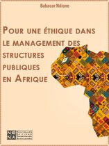 Pour une éthique dans le management des structures publiques en Afrique