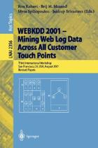 WEBKDD 2001 - Mining Web Log Data Across All Customers Touch Points