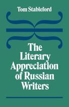 The Literary Appreciation of Russian Writers