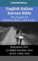 English Italian Korean Bible - The Gospels III - Matthew, Mark, Luke & John