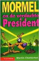 Mormel En De Verdachte President
