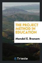 The Project Method in Education