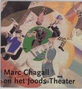 Marc Chagall en het Joodse theater