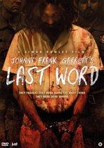 Johnny Frank Garrett's Last Word (dvd)