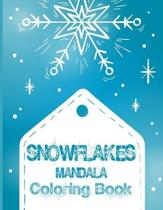 Snowflakes Mandala Coloring Book: Pattern Coloring Books for Adults, Christmas Coloring Books, Snowflake Book for Stress Relief and Relaxation