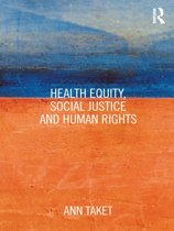 Health Equity, Social Justice and Human Rights