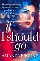 If I Should Go (Novella)