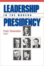 Leadership in the Modern Presidency