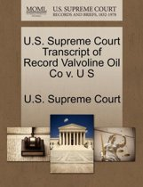 U.S. Supreme Court Transcript of Record Valvoline Oil Co V. U S