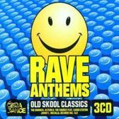 Rave Anthems: Old Skool Classics
