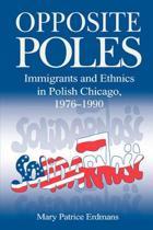 Opposite Poles