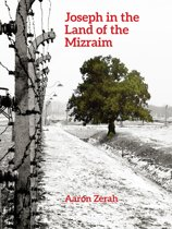 Joseph in the Land of the Mizraim