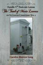 The Tomb of Marie Laveau