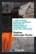 A Bible School Manual
