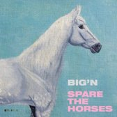 """Spare The Horses (10"""")"""