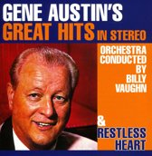 Gene Austin's Great Hits In Stereo/Restless Heart