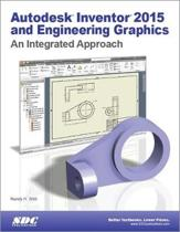 Autodesk Inventor 2015 and Engineering Graphics