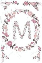 M Monogram Journal: Personalized Initial M, Motivational Heading Prompt - Lined Floral Notebook - Journal - Diary for Reflection
