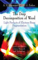 Deep Decomposition of Wood