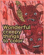 Wonderful creepy things to color