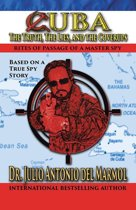 Cuba: The Truth, the Lies, and the Cover-Ups