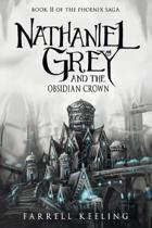 Nathaniel Grey and the Obsidian Crown