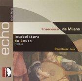 Da Milano: Intavolatura Da Leuto (1