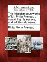 The Miscellaneous Works of Mr. Philip Freneau