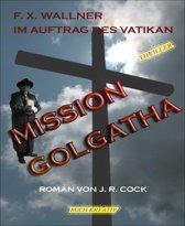 Mission Golgatha