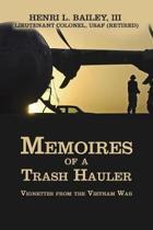 Memoires of a Trash Hauler